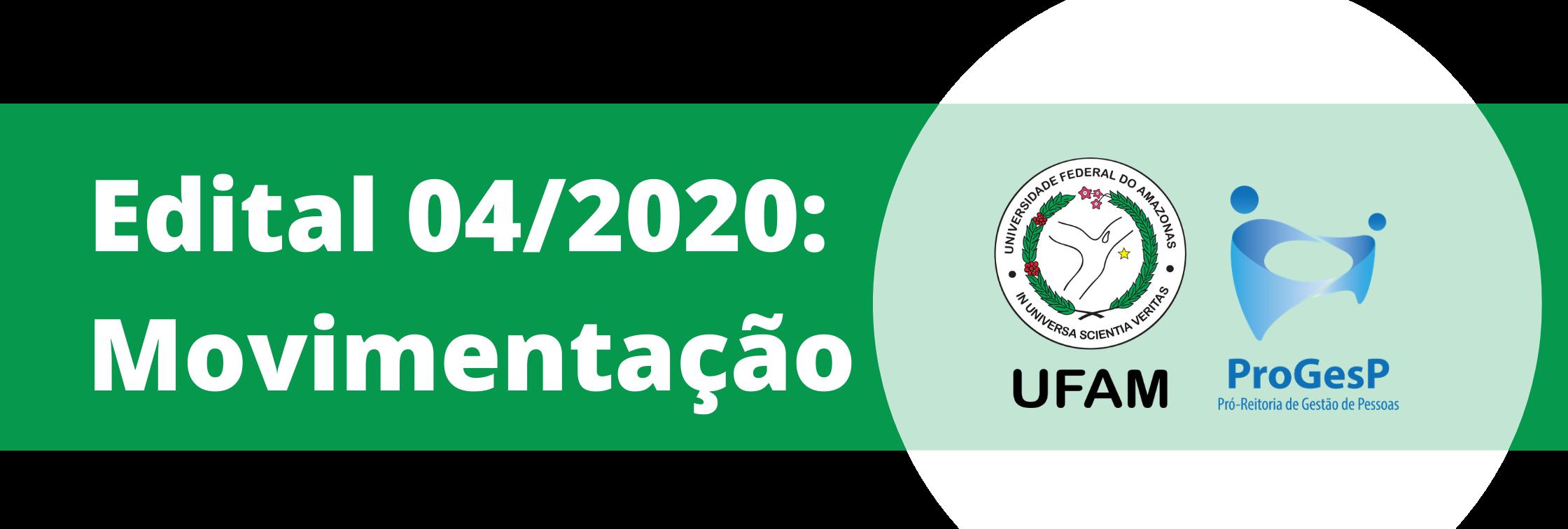 Edital de Oportunidades nº04/2020 - Movimentação de Servidores